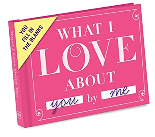 What I Love About You Fill-in-the-Book